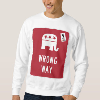 GOP - Wrong Way Sweatshirt