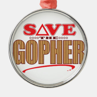 Gopher Save Metal Ornament