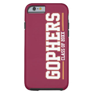 Gophers with Class Year Tough iPhone 6 Case
