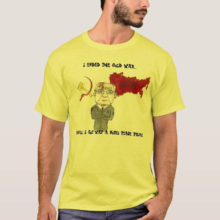 Gorbachev's Crowning Achievement T-Shirt