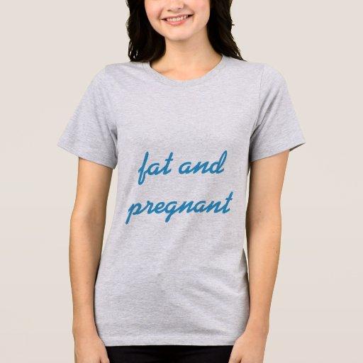 Gordo y embarazada playeras