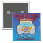 GORDON EL BOTÓN DEL GOLDFISH PIN