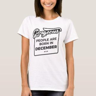 Gorgeous Born In December Babies Birthday Design T-Shirt