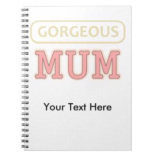 Gorgeous Mum Spiral Notebook