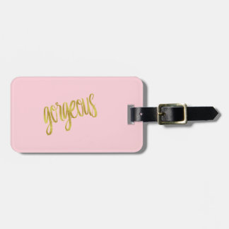 Gorgeous Quote Faux Gold Foil Sparkle Design Pink Luggage Tag