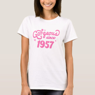 Gorgeous Since 1957 Birthday Gift for Her T-Shirt