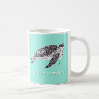 "Gorgeous ""You Are Turtley Awesome"" Turtle Mug"