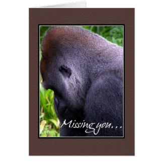 Gorilla -  Missing You Card