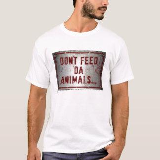 Gorilla Zoe T-Shirt - Don't Feed Da Animals