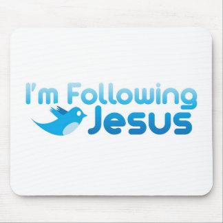 Gorjeo yo estoy siguiendo Jesucristo Alfombrillas De Ratones
