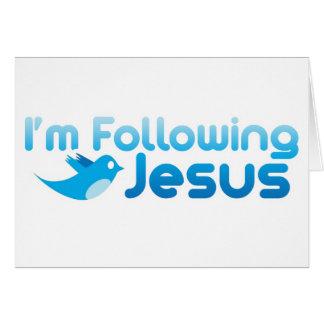 Gorjeo yo estoy siguiendo Jesucristo Tarjeta De Felicitación
