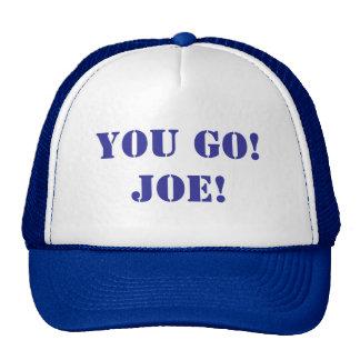 Gorra de béisbol--¡Usted va! ¡Joe!