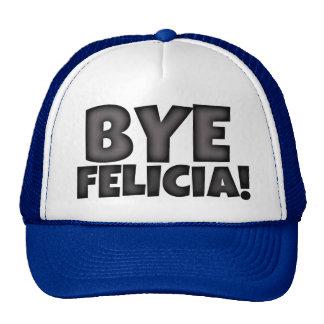 Gorra de Felicia del adiós divertido