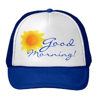 ¡Gorra de la buena mañana!