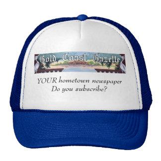 Gorra de la gaceta. Periódico de la ciudad natal.