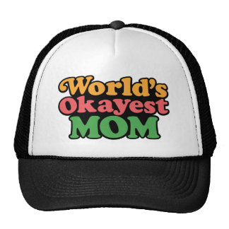 Gorra de la mamá de Okayest del mundo