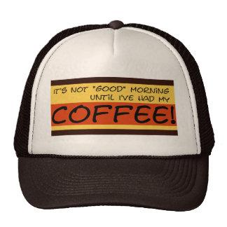 Gorra de la mañana no buena