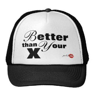 "Gorra de POLI$HED- ""mejor que X"""