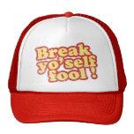 Gorra del camionero del tonto de Yo'self de la rot