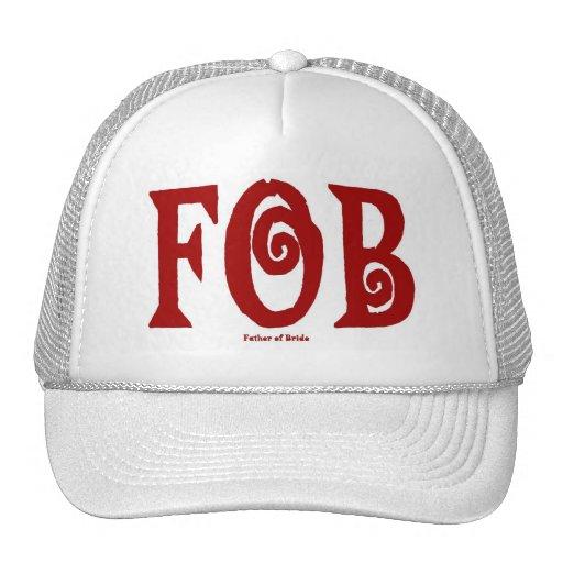 Gorra del casquillo del MANDO (padre de la novia)