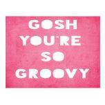 Gosh,Groovy Postcard