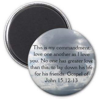 Gospel of John 15:12-13 2 Inch Round Magnet