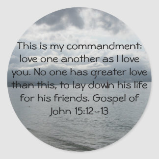 Gospel of John 15:12-13 Classic Round Sticker