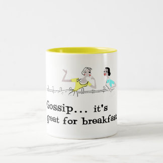 Gossip... it's great for breakfast Two-Tone coffee mug
