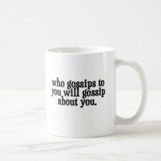 Gossip mug