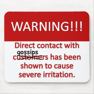 Gossip Warning Mouse Pad