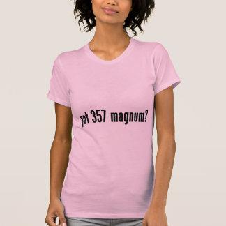 got 357 magnum? t shirt
