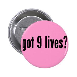 got 9 lives? button