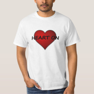Got A Heart On! Happy Valentine's Day Shirt