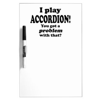 Got A Problem With That,  Accordion Dry Erase White Board