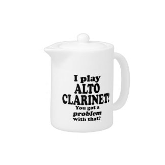 Got A Problem With That Alto Clarinet
