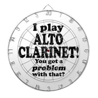 Got A Problem With That Alto Clarinet Dart Boards