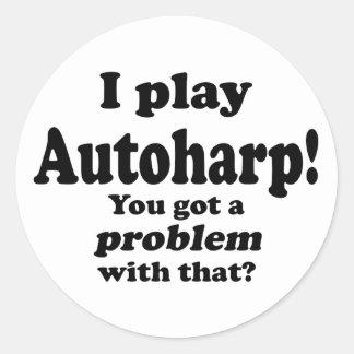 Got A Problem With That, Autoharp Classic Round Sticker