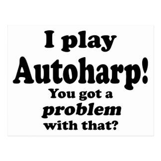 Got A Problem With That, Autoharp Postcard