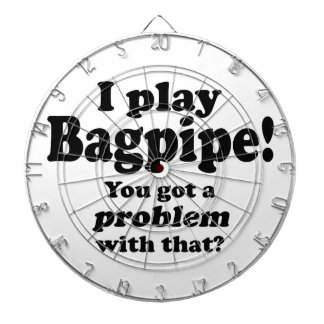Got A Problem With That Bagpipe Dartboards