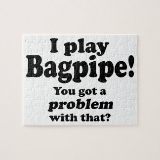 Got A Problem With That Bagpipe Jigsaw Puzzle