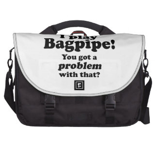 Got A Problem With That Bagpipe Laptop Messenger Bag