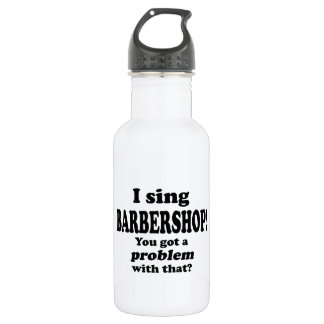 Got A Problem With That, Barbershop Stainless Steel Water Bottle