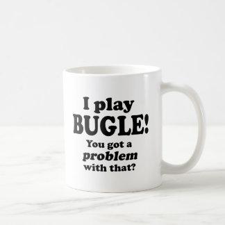 Got A Problem With That, Bugle Coffee Mug