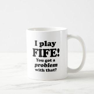 Got A Problem With That, Fife Coffee Mug