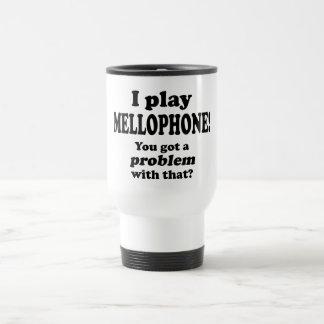 Got A Problem With That, Mellophone Travel Mug