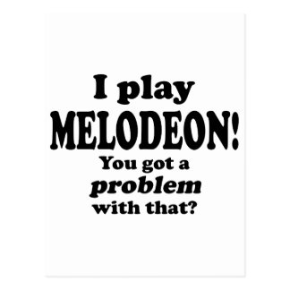 Got A Problem With That, Melodeon Postcard