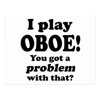 Got A Problem With That, Oboe Post Cards