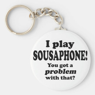 Got A Problem With That, Sousaphone Basic Round Button Keychain