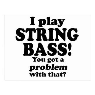 Got A Problem With That, String Bass Postcard