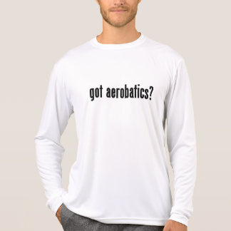got aerobatics? t-shirts